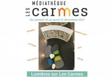 """""""Lumières sur Les Carmes"""" à la Médiathèque"""