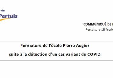 Fermeture de l'école Pierre Augier suite à la détection d'un cas variant du COVID 19
