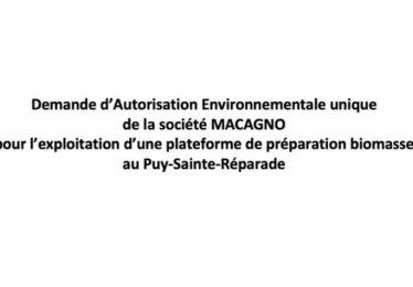 Enquête publique concernant la demande d'autorisation environnementale unique de la société Macagno pour l'exploitation d'une plateforme de préparation biomasse sur la commune du Puy Sainte Réparade